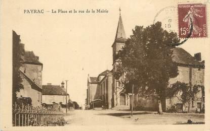 """CPA FRANCE 46 """"Payrac, la place et la rue de la mairie"""""""