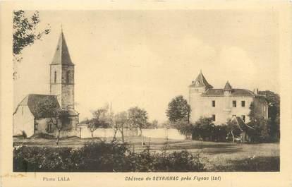 "CPA FRANCE 46 ""Château de Seyrignac près Figeac"""