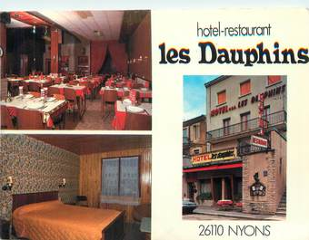 "CPSM FRANCE 26 ""Nyons, hôtel restaurant les Dauphins"""