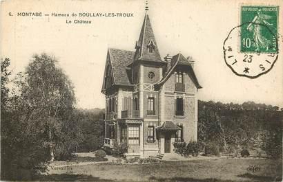 """CPA FRANCE 78 """"Montabé, Hameau de Boullay les Troux, le Château """""""