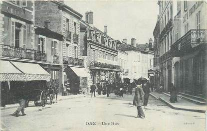 "CPA FRANCE 40 ""Dax, une rue"""
