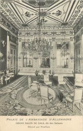 """CPA FRANCE 75007 """"Paris, palais de l'ambassade d'Allemagne, grand salon de Gala"""""""