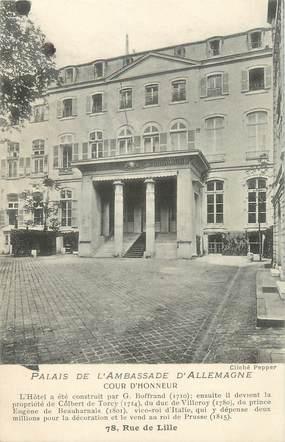 """CPA FRANCE 75007 """"Paris, palais de l'ambassade d'Allemagne, cour d'honneur"""""""