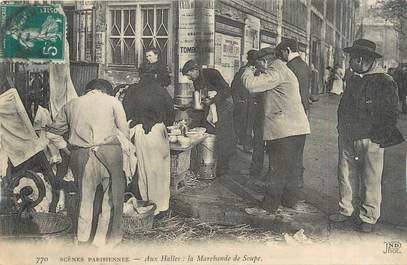 """CPA FRANCE 75001 """"Paris, aux halles, la marchande de soupe"""""""