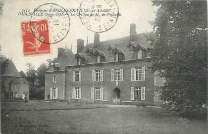 """CPA FRANCE 76 """"Imbleville, le château de M De Folleville"""""""