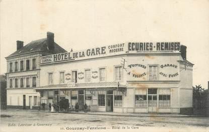 """CPA FRANCE 76 """"Gournay Ferrières, hôtel de la gare"""""""