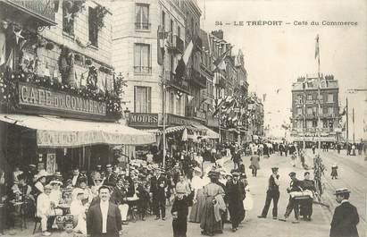 """CPA FRANCE 76 """"Le Tréport, café du commerce"""""""