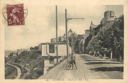 """/ CPA FRANCE 07 """"Aubenas, route de Vals"""""""