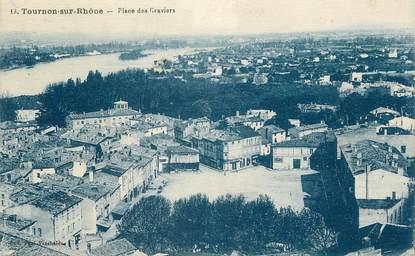 """/ CPA FRANCE 07 """"Tournon sur Rhône, place des Graviers"""""""