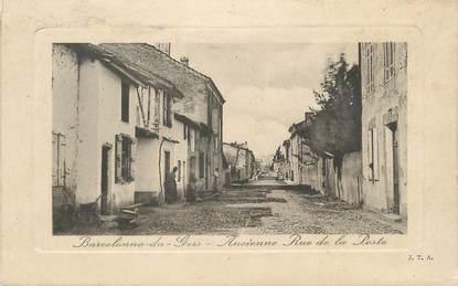 """CPA FRANCE 32 """"Barcelonne du Gers, ancienne rue de la poste"""""""