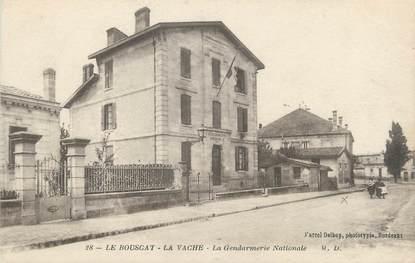 """CPA FRANCE 33 """"Le Bouscat La Vache, la gendarmerie Nationale"""""""