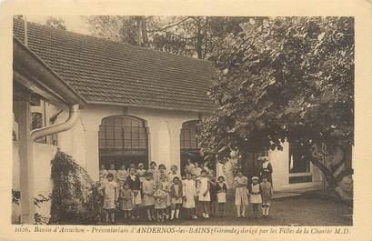 """CPA FRANCE 33 """"Préventorium d'Andernos Les Bains"""""""