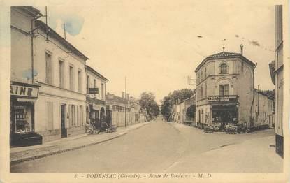 """CPA FRANCE 33 """"Podensac, route de Bordeaux"""""""