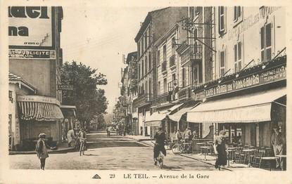 "/ CPA FRANCE 07 ""Le Teil, avenue de la gare"""