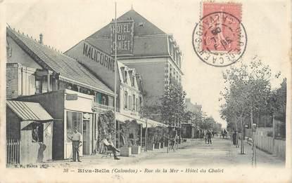 """CPA FRANCE 14 """"Riva Bella, rue de la mer, Hôtel du chalet """""""
