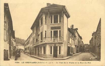 """/ CPA FRANCE 07 """"Le Cheylard, la rue de la poste et la rue du pré"""""""