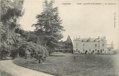 """CPA FRANCE 85 """"Saint Fulgent, le château"""""""