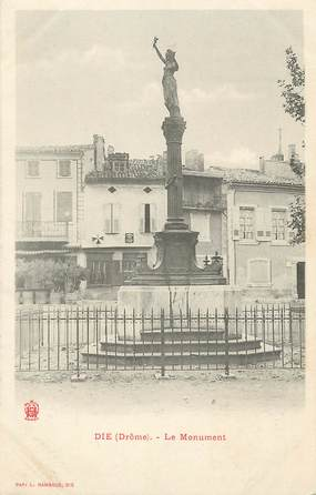 "/ CPA FRANCE 26 ""Die, le monument"""