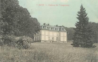 """CPA FRANCE 91 """"Igny, château de Veaupereux"""""""