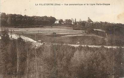 "CPA FRANCE 60 ""La Villetertre, vue panoramique et la ligne Paris Dieppe"""