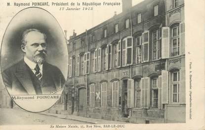 """CPA FRANCE 55 """"Bar Le Duc, maison natale de Mr Raymond Poincarré"""""""
