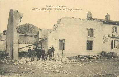 """CPA FRANCE 54 """"Mont sur Meurthe, un coin du village bombardé"""""""