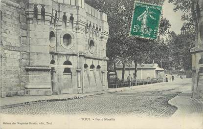 """CPA FRANCE 54 """"Toul, porte Moselle"""""""