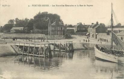 """CPA FRANCE 14 """"Port en Bessin, les nouvelles Estacades et la rue es Bayeux"""""""