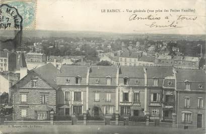"""CPA FRANCE 93 """"Le Raincy, vue générale"""""""