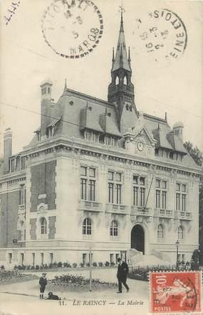 "CPA FRANCE 93 ""Le Raincy, la mairie"""