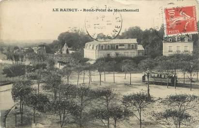 """CPA FRANCE 93 """"Le Raincy, Rond Point de Montfermeil"""""""