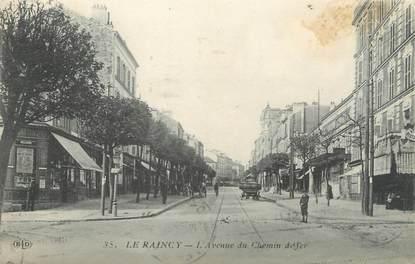 """CPA FRANCE 93 """"Le Raincy, l'avenue du chemin de fer"""""""
