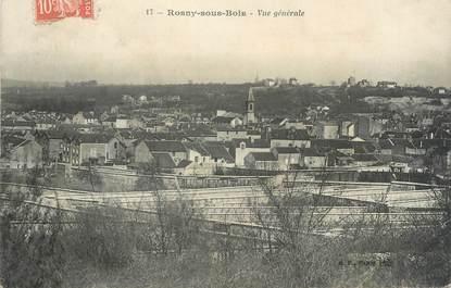 """CPA FRANCE 93 """"Rosny sous Bois, vue générale"""""""
