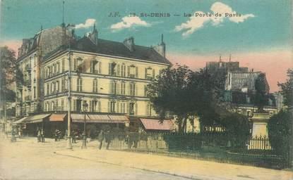 """CPA FRANCE 93 """"Saint Denis, la porte de Paris """""""