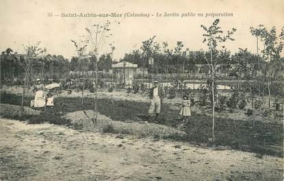 """CPA FRANCE 14 """"Saint Aubin sur Mer, le jardin public en préparation"""""""