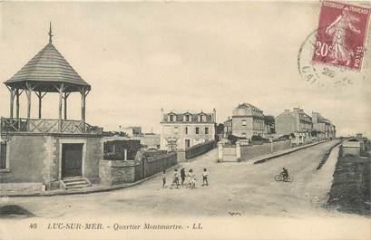 """CPA FRANCE 14 """"Luc sur Mer, quartier Montmartre"""""""