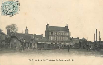 "CPA FRANCE 14 ""Caen, gare des tramways du Calvados"""