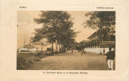 "CPA CONGO BELGE ""Boma, le splendid Hotel"""