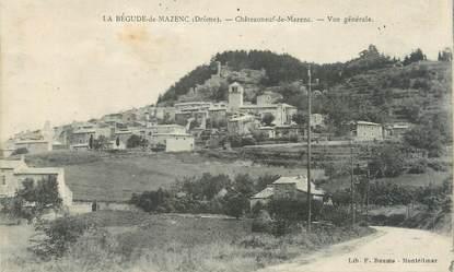 """CPA FRANCE 26 """"La Bégude de Mazenc, châteauneuf de Mazenc, vue générale"""""""