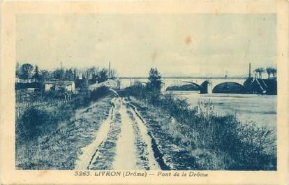"CPA FRANCE 26 ""Livron, pont de la Drôme"""