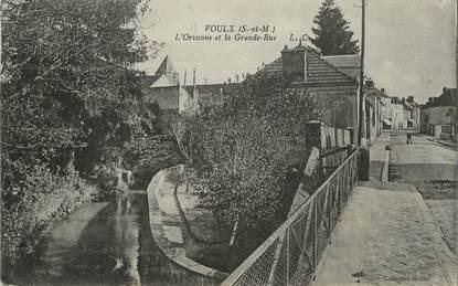"""/ CPA FRANCE 77 """"Voulx, l'Orvanne et la grande rue"""""""