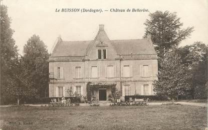"""CPA FRANCE 24 """"Le Buisson, château de Bellerive"""""""