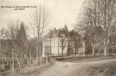 """CPA FRANCE 23 """"Château de Mas Laurant près Felletin"""""""