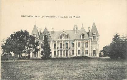"""CPA FRANCE 44 """"Machecoul, château du Treil"""""""