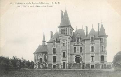 """CPA FRANCE 44 """"Sautron, château des Croix"""""""