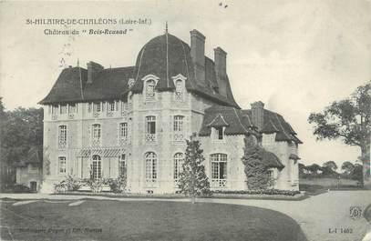 """CPA FRANCE 44 """"Saint Hilaire de Chaléons, château du bois-Rouaud"""""""
