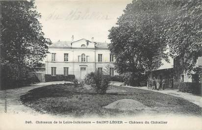 """CPA FRANCE 44 """"Saint Léger, château du Châtellier"""""""
