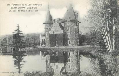 """CPA FRANCE 44 """"Saint Gildas des Bois, le château de Reslin"""""""