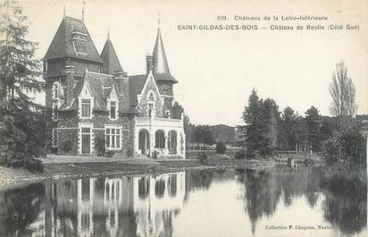 """CPA FRANCE 44 """"Saint Gildas des Bois, château de Reslin"""""""