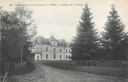"""CPA FRANCE 44 """"Héric, château de la Prairie"""""""